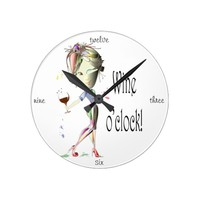 Wine o'clock! Humorous Wine saying gifts Round Clock