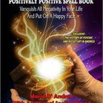 Positively Positive Spell Book by D'Andrea & Dragonstar