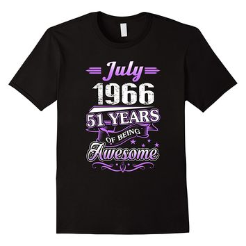 July 1966 51 Years Of Being Awesome Shirt