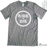 Ride or Die Vintage Style and Fit UNISEX T Shirt