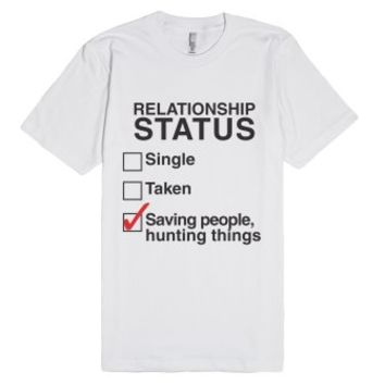 Supernatural - Single Taken Saving People, Hunting Things-T-Shirt