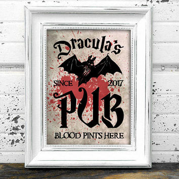 Dracula Pub Sign// Bar Sign // Instant Download A4 Printable Bloody Dracula Pub Halloween Sign // Halloween Decor // Bat Print
