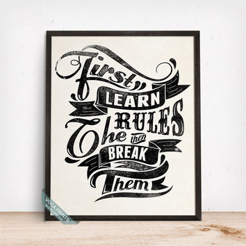 First Learn The Rules Print, Typography Poster, Typographic Print, Humorous Print, Funny Quote, Dorm Decor, Wall Art, Fathers Day Gift