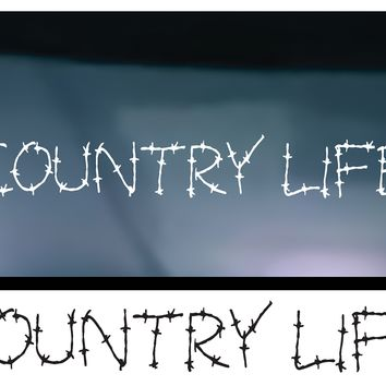 Country Life (Barb Wire) Vinyl Graphic Decal