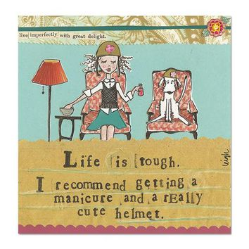 Life is Tough Magnet