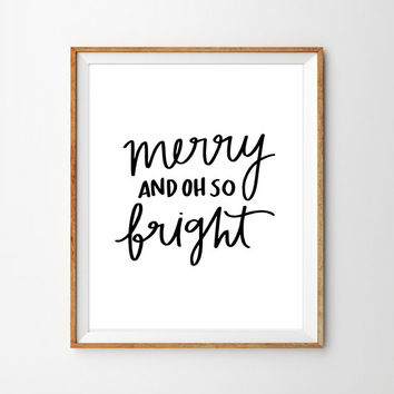 """PRINTABLE """"Merry And Oh So Bright"""" Christmas Decor Hand Lettered Print"""