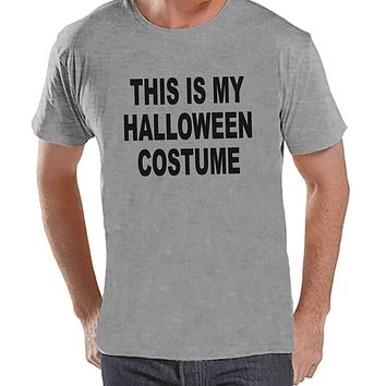 Custom Party Shop Men's This Is My Halloween Costume T-shirt