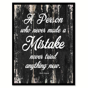 A person who never made a mistake never tried anything new Motivational Quote Saying Canvas Print with Picture Frame Home Decor Wall Art