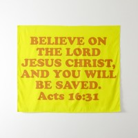 Bible verse from Acts 16:31. Tapestry