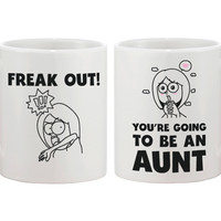 Freak Out You Are Going To Be An Aunt Mug-Baby Announcement Gift for Sister