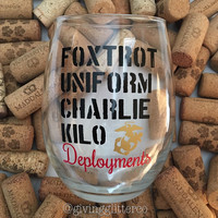Foxtrot Uniform Charlie Kilo Deployments // Stemless Wine Glass