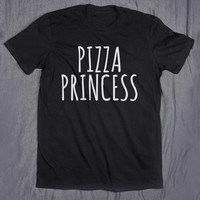 Pizza Princess Tumblr Tee Slogan Top Funny Food Hungry T-shirt