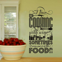 I Love Cooking with Wine - Vinyl Wall Decal Sticker Art - Large - Typography Wall Art