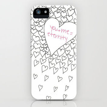 ♥ ♥ ♥     YOU + ME = ETERNITY   ♥ ♥ ♥   iPhone Case by M✿nika  Strigel | Society6 for iphone 5 + 4 S + 4 + 3 GS + 3 G + ipod_touc