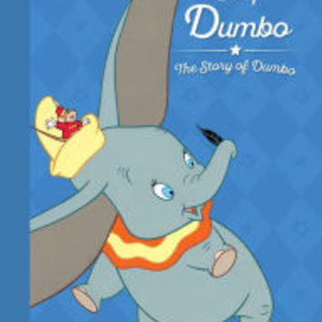 Disney Dumbo The Story of Dumbo