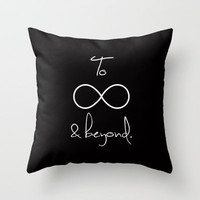 To Infinity and Beyond Throw Pillow by RexLambo | Society6