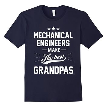 Mens Mechanical Engineers Make the Best Grandpas Gift Shirt