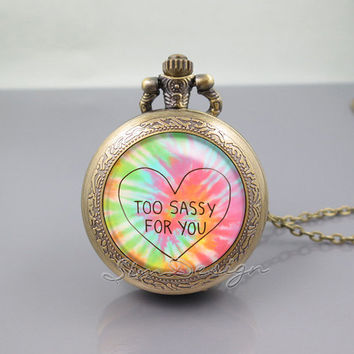 Too Sassy For You Pocket Watch Locket Necklace,Too Sassy For You Art Colorful Heart, vintage pendant Pocket Watch Locket Necklace