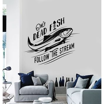 Vinyl Wall Decal Motivation Phrase Only Dead Fish Follow The Stream Stickers Mural (g1745)