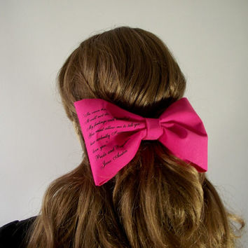 JANE AUSTEN Hair Bow Literary Quote Bow - Pride and Prejudice - Big Hair Bow Book Bow Hair Accessorie Handprinted Jane Austen Romantic Gift