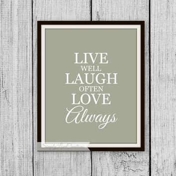 Live Well Laugh Often Love Always. 8x10 Typography Digital Download Print // Instant Download