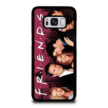 FRIENDS TV SHOW Samsung Galaxy S8 Case Cover