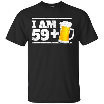 Beer Birthday Shirt - Milestone 60th Bday - Joke Gag Gift