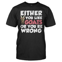 Either You Like Goats Or You're Wrong