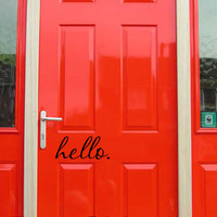 hello. vinyl wall decal sticker front door quote art 4 x 9.25