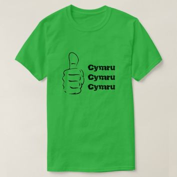 Thumbs up and Cymru three times T-Shirt