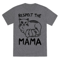 RESPECT THE MAMA