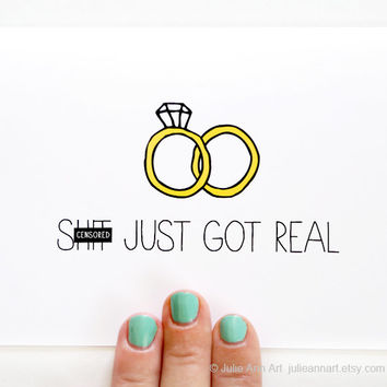 Engagement Card. Wedding Announcement. Sh-t Just Got Real. Funny Wedding Card.