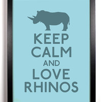 Keep Calm and Love Rhinos Rhino 8 x 10 Print by KeepCalmArsenal