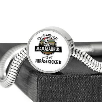 Don't Mess With Mamasaurus You'll Get Jurasskicked Bracelet