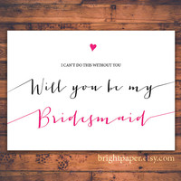 Printable Simple Classic Will You Be My Bridesmaid Heart Shape Modern Handwritten Typography Invitation Card Digital Print Invite Card
