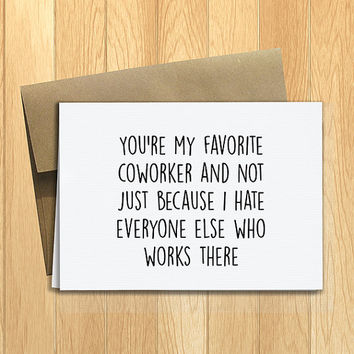 PRINTED Favorite Coworker 5x7 Greeting Card - Funny Workplace, Birthday, Friendship Notecard