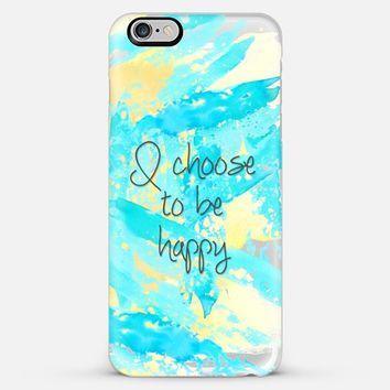 I choose to be happy- transparent iPhone 6 Plus case by Sylvia Cook | Casetify