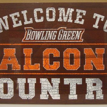 "BOWLING GREEN STATE FALCONS WELCOME TO FALCONS COUNTRY WOOD SIGN 13""X24'' NEW"