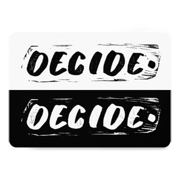 "Black & white ""Decide"" art card: 5""x7"" 1-sided Card"