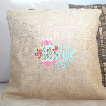 Hope Cushion Cover - Pillow Cover - Just Because Gift - Housewarming Gift - Mother's Day Gift - Inspirational Gift - Can Be Personalized