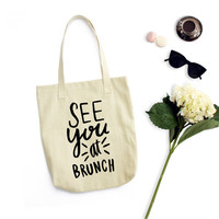 See you at Brunch - All purpose Cotton Tote Bag