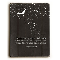 Follow Your Bliss by Artist Cheryl Overton Wood Sign