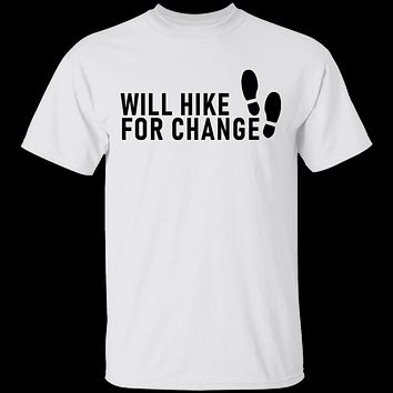 Will Hike For Change T-Shirt