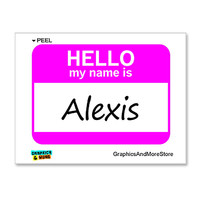 Alexis Hello My Name Is Sticker