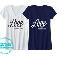 I Love my Airman, Custom Air Force T-Shirt, Military Wife, Fiance, Girlfriend, Workout