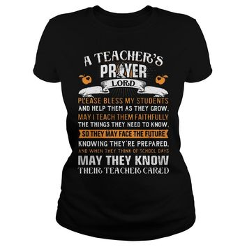 A Teacher Prayer Lord Please Bless My Students Shirt Ladies Tee