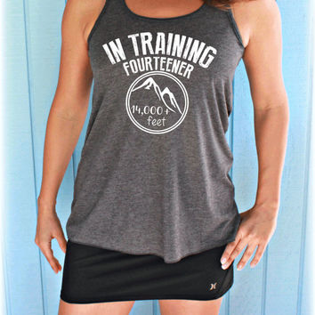 In Training Fourteener Mountain Hiking Motivation. Flowy Hiking Tank Top. Gift for Trekker. Hike 14 Thousand Feet.