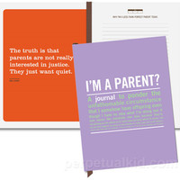 "$15.99 ""I'm a Parent?"" Journal - Perpetual Kid"