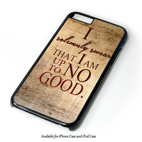 Harry Potter Quote - I Solemnly Swear That I Am Up To No Good Black Design for iPhone 4 4S 5 5S 5C 6 6 Plus, and iPod Touch 4 5 Case