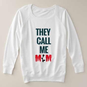 They call me Mom Women Hoodie